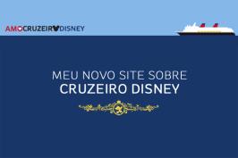 Novo site: Amo Cruzeiro Disney