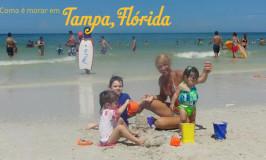 Como é morar em Tampa, Flórida