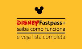 Disney Fastpass: como funciona e o que escolher