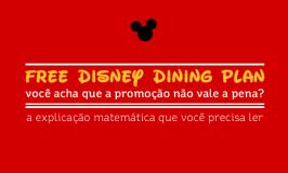 Promoção de Free Disney Dining Plan: vale a pena?