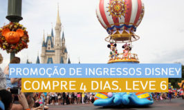 Promoção de ingressos Disney: compre 4 dias e leve 6!